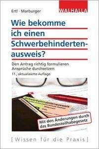 Nikolaus Ertl: Wie bekomme ich einen Schwerbehindertenausweis?, Buch