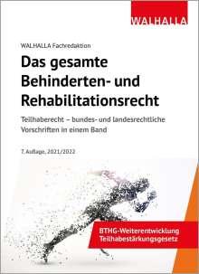 Walhalla Fachredaktion: Das gesamte Behinderten- und Rehabilitationsrecht 2021, Buch