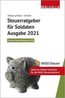 Wolfgang Benzel: Steuerratgeber für Soldaten - Ausgabe 2021, Buch