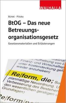 Walhalla Fachredaktion: BtOG - Das neue Betreuungsorganisationsgesetz, Buch