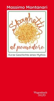 Massimo Montanari: Spaghetti al pomodoro, Buch