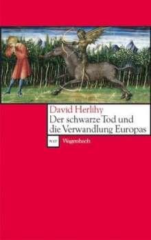 David Herlihy: Der Schwarze Tod und die Verwandlung Europas, Buch