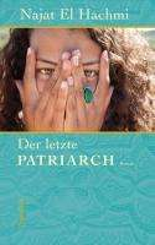 Najat El Hachmi: Der letzte Patriarch, Buch