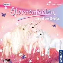 Linda Chapman: Sternenfohlen 7: Wirbel um Stella (Audio -CD), CD