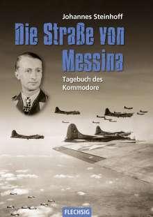 Johannes Steinhoff: Die Straße von Messina, Buch