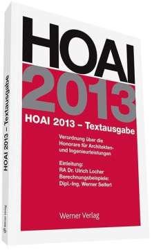 Werner Seifert: HOAI 2013 - Textausgabe, Buch