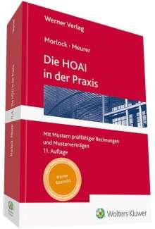 Karsten Meurer: Die HOAI in der Praxis, Buch
