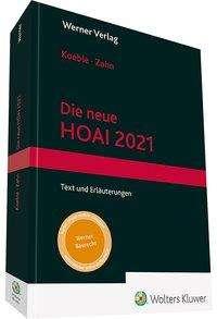 Wolfgang Koeble: Die neue HOAI 2021, Buch
