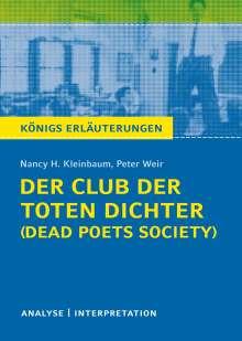 Nancy H. Kleinbaum: Der Club der toten Dichter - Dead Poets Society von Nancy H. Kleinbaum. Königs Erläuterungen., Buch