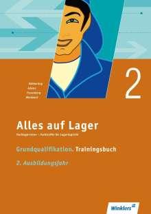 Sandra Adams: Alles auf Lager. Grundqualifikation - Trainingsbuch. 2. Ausbildungsjahr: Arbeitsbuch, Buch