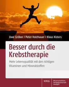 Uwe Gröber: Besser durch die Krebstherapie, Buch