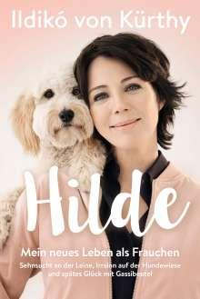 Ildikó von Kürthy: Hilde, Buch