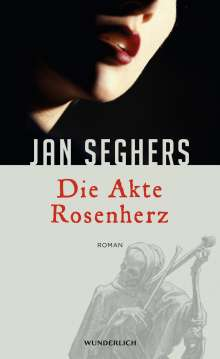 Jan Seghers: Die Akte Rosenherz, Buch