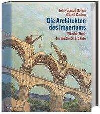 Jean-Claude Golvin: Die Architekten des Imperiums, Buch