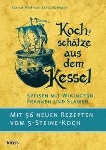 Achim Werner: Kochschätze aus dem Kessel, Buch