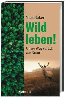 Nick Baker: Wild leben!, Buch