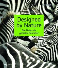 Philip Ball: Designed by Nature, Buch