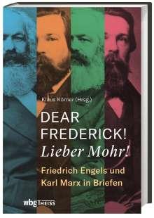 Dear Frederick! Lieber Mohr!, Buch