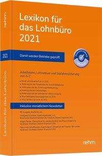 Wolfgang Schönfeld: Lexikon für das Lohnbüro 2021, Buch