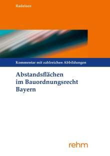 Marita Radeisen: Abstandsflächen im Bauordnungsrecht Bayern, Buch