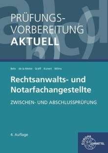 Andreas Behr: Prüfungsvorbereitung aktuell - Rechtsanwalts- und Notarfachangestellte, Buch