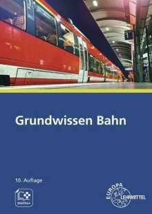 Alexander Biehounek: Grundwissen Bahn, Buch