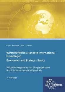 Ulrich Bayer: Wirtschaftliches Handeln international - Grundlagen, Buch