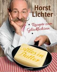 Horst Lichter: Alles in Butter, Buch