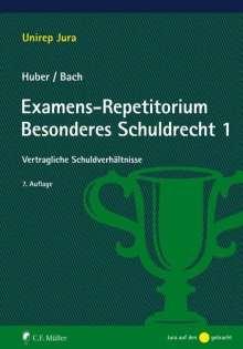 Peter Huber: Examens-Repetitorium Besonderes Schuldrecht 1, Buch
