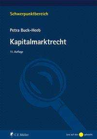 Petra Buck-Heeb: Kapitalmarktrecht, Buch