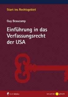 Guy Beaucamp: Einführung in das Verfassungsrecht der USA, Buch