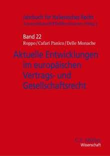 Aktuelle Entwicklungen im europäischen Vertrags- und Gesellschaftsrecht, Buch