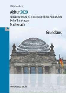 Roland Ott: Abitur 2020 - Mathematik Grundkurs. Berlin/Brandenburg, Buch
