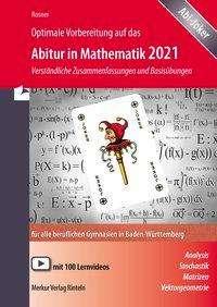 Stefan Rosner: Optimale Vorbereitung auf das Abitur in Mathematik 2021, Buch