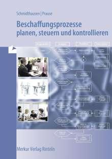 Michael Schmidthausen: Beschaffungsprozesse planen, steuern und kontrollieren, Buch