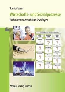 Michael Schmidthausen: Wirtschafts- und Sozialprozesse, Buch