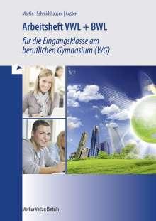 Michael Martin: VWL + BWL  Arbeitsheft, Buch