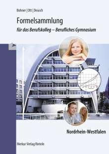 Kurt Bohner: Formelsammlung für das Berufskolleg - Berufliches Gymnasium. Nordrhein-Westfalen, Buch