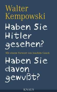 Walter Kempowski: Haben Sie Hitler gesehen? Haben Sie davon gewußt?, Buch