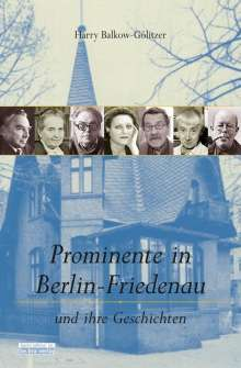 Harry Balkow-Gölitzer: Prominente in Berlin-Friedenau, Buch