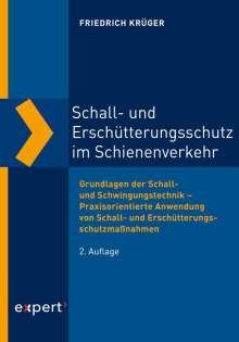 Friedrich Krüger: Schall- und Erschütterungsschutz im Schienenverkehr, Buch