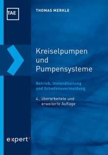Thomas Merkle: Kreiselpumpen und Pumpensysteme, Buch