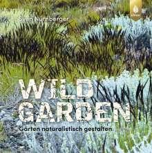 Sven Nürnberger: Wild Garden, Buch