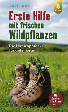Coco Burckhardt: Erste Hilfe mit frischen Wildpflanzen, Buch