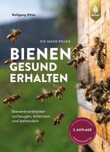 Wolfgang Ritter: Bienen gesund erhalten, Buch