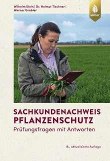 Wilhelm Klein: Sachkundenachweis Pflanzenschutz, Buch
