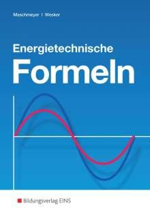 Uwe Maschmeyer: Energietechnische Formeln, Buch
