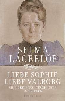 Selma Lagerlöf: Liebe Sophie - Liebe Valborg, Buch