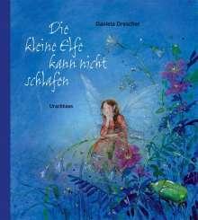 Daniela Drescher: Die kleine Elfe kann nicht schlafen, Buch