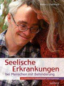 Walter J. Dahlhaus: Seelische Erkrankungen bei Menschen mit Behinderung, Buch